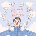 Simon Boulerice - Je vais à la gloire.