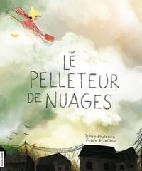 Simon Boulerice - Le pelleteur de nuages.