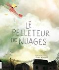 Simon Boulerice et Josée Bisaillon - Le pelleteur de nuages.