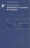 Simon Bouquet - Introduction à la lecture de Saussure.