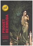 Simon Bournel-Bosson et  Gaët's - Projet Bermuda Tome 3 : Histoires plus ou moins courtes.