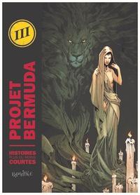 Simon Bournel-Bosson et  Gaet's - Projet Bermuda Tome 3 : Histoires plus ou moins courtes.