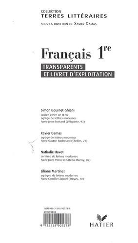 Simon Bournet-Ghiani et Xavier Damas - Français 1e - Transparents et livret d'exploitation.