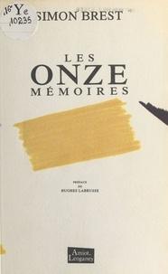 Simon Brest et Hughes Labrusse - Les Onze Mémoires.