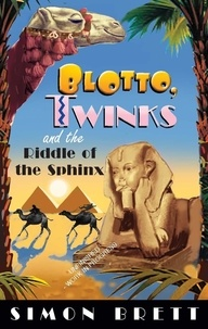Simon Brett - Blotto, Twinks and Riddle of the Sphinx.