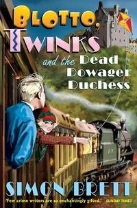 Simon Brett - Blotto, Twinks and the Dead Dowager Duchess.