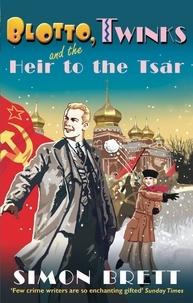 Simon Brett - Blotto, Twinks and the Heir to the Tsar.