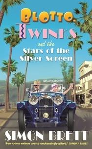 Simon Brett - Blotto, Twinks and the Stars of the Silver Screen.