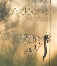 Simon Bugnon - Ardèche, symphonie des terres sèches.