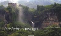 L'Ardèche sauvage - Simon Bugnon pdf epub