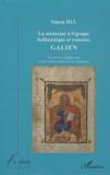 Simon Byl - La médecine à l'époque hellénistique et romaine galien - La survie d'Hippocrate et des autres médecins de l'Antiquité.