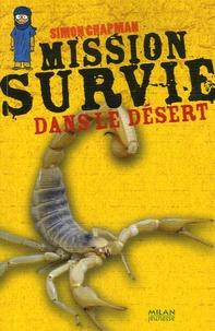 Simon Chapman et Nicolas Hubesch - Mission Survie dans le désert.