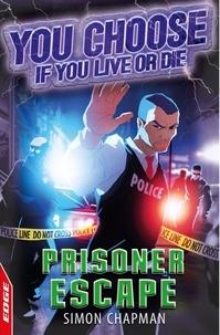 Simon Chapman - Prisoner Escape.