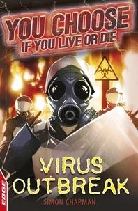 Simon Chapman - Virus Outbreak.