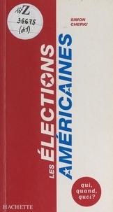 Simon Cherki et Manuel Aranjo - Les élections américaines : le système électoral américain.