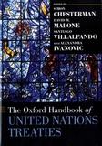 Simon Chesterman et David M. Malone - The Oxford Handbook of United Nations Treaties.
