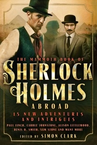 Simon Clark - Mammoth Book Of Sherlock Holmes Abroad.