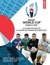Télécharger des livres gratuits Rugby World Cup Japan 2019  - Le guide officiel de la coupe du monde de rugby 2019 9782263162589