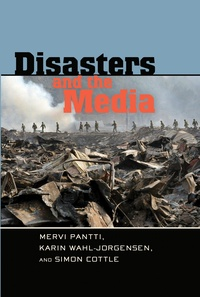 Simon Cottle et Mervi Pantti - Disasters and the Media.