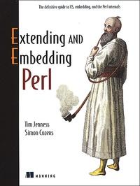 Extending and Embedding Perl - Simon Cozens pdf epub