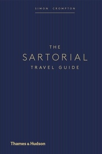 Simon Crompton - The sartorial travel guide.