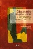 Simon-Daniel Kipman - Dictionnaire critique des termes de psychiatrie et de santé mentale.