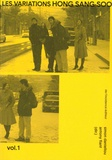 Simon Daniellou et Antony Fiant - Les Variations Hong Sang Soo - Volume 1.