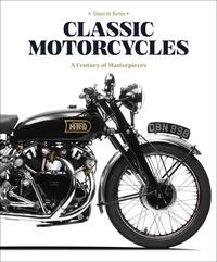 Simon de Burton - Classic Motorcycles - A century of masterpieces.