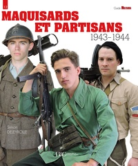 Simon Deleyrolle - Maquisards et partisans 1943-1944.