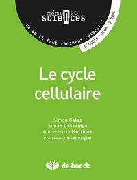 Simon Descamps et Simon Galas - Le cycle cellulaire - Memento.