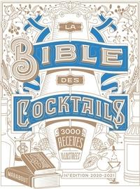 Simon Difford - La bible des cocktails - 3350 recettes illustrées.