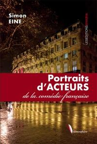 Simon Eine - Portraits d'Acteurs de la comédie française.