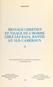 Simon Epea - Message chrétien et visage de l'homme chez les Basa, Bantie du Sud-Cameroun - Thèse présentée devant l'Université de Strasbourg II le 4 novembre 1978.