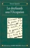 Simon Epstein - Les Dreyfusards sous l'Occupation.