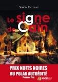 Simon Evylray - Le signe de Caïn.
