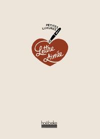 Simon Frankart - Petites luxures - Lettre aimée.