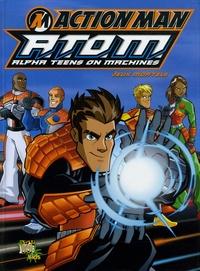 Simon Furman et Jack Lawrence - Action Man Atom Tome 1 : Jeux mortels.