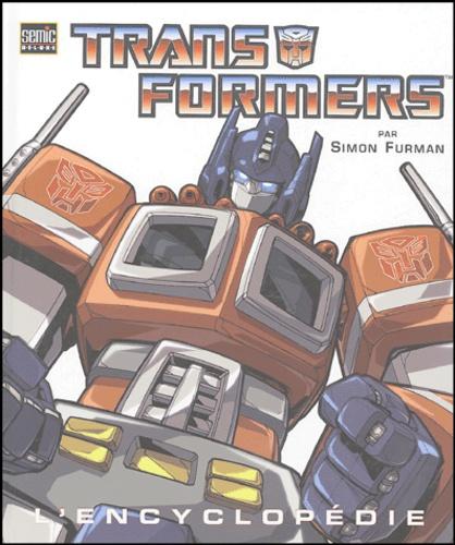 Simon Furman - Transformers - L'encyclopédie.