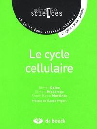 Simon Galas et Simon Descamps - Le cycle cellulaire - Premier cycle-PCEM-Prépas.