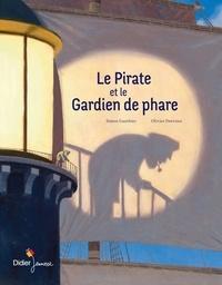 Simon Gauthier et Olivier Desvaux - Le pirate et le gardien de phare.