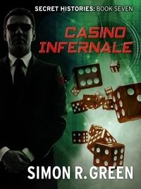 Simon Green - Casino Infernale - Secret History Book 7.