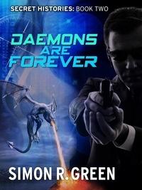 Simon Green - Daemons are Forever - Secret History Book 2.
