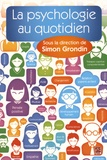 Simon Grondin - La psychologie au quotidien.