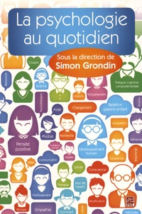 Simon Grondin - La psychologie au quotidien.