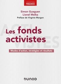 Simon Gueguen et Lionel Melka - Les fonds activistes - Modes d'action, stratégies et résultats.