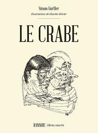 Simon Gurtler - Le crabe.