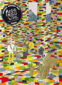 Simon Hanselmann - Megg, Mogg & Owl  : Magical ecstasy trip.