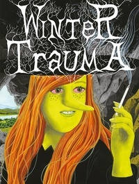 Simon Hanselmann - Megg, Mogg & Owl  : Winter Trauma.