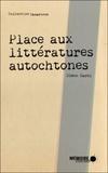 Simon Harel - Place aux littératures autochtones.