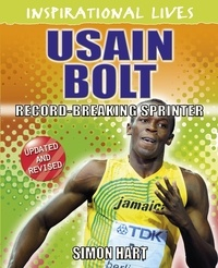 Simon Hart - Inspirational Lives: Usain Bolt - Inspirational Lives.